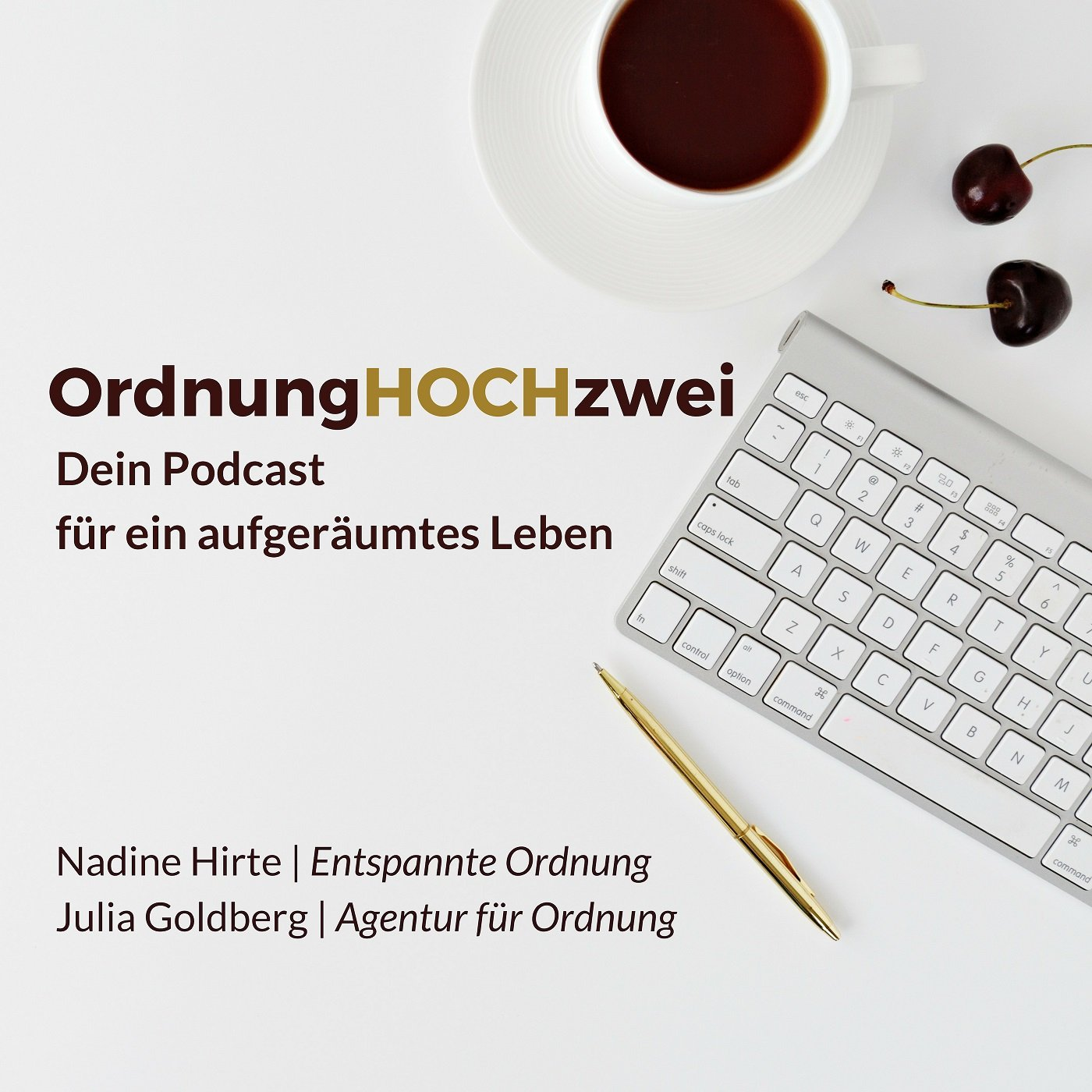 Mein zweites Projekt – OrdnungHOCHzwei – der Podcast